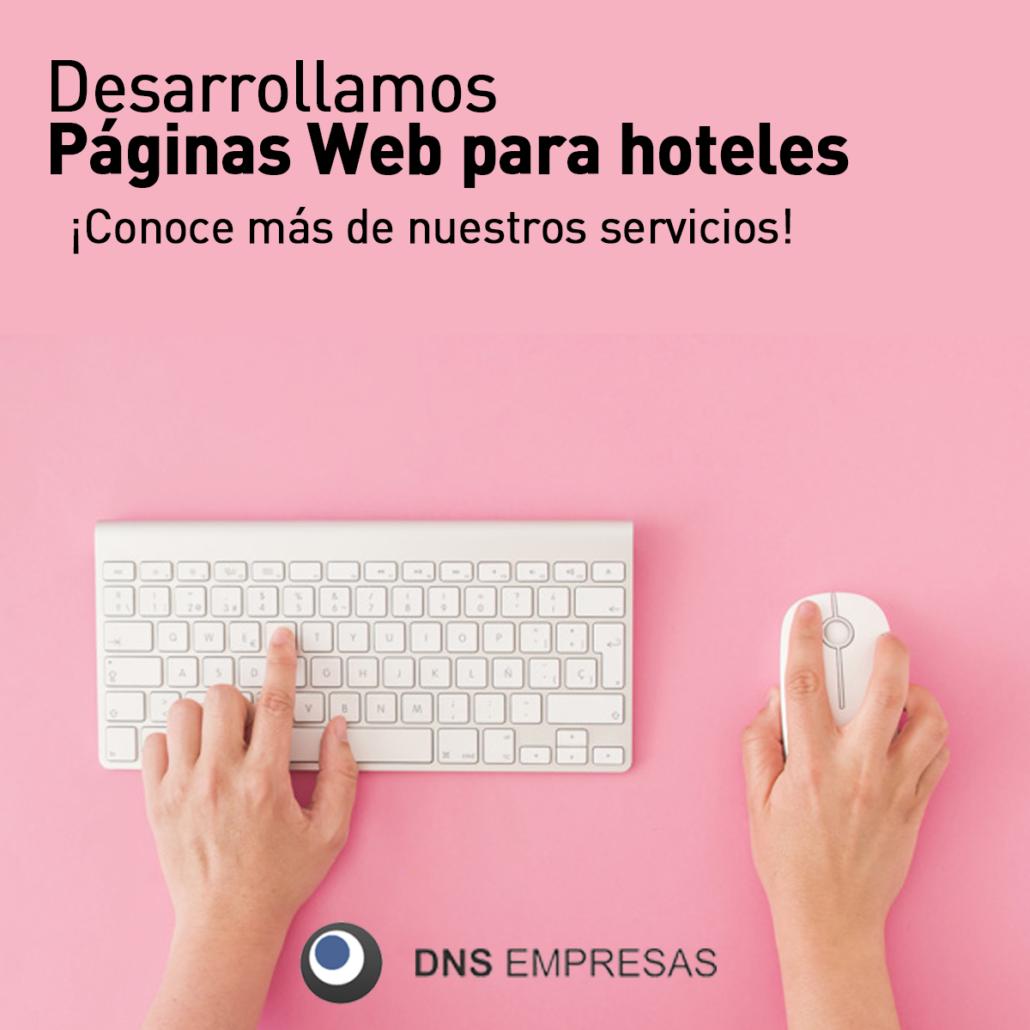 DNS Empresas. Desarrollamos páginas web para hoteles y motores de reservas